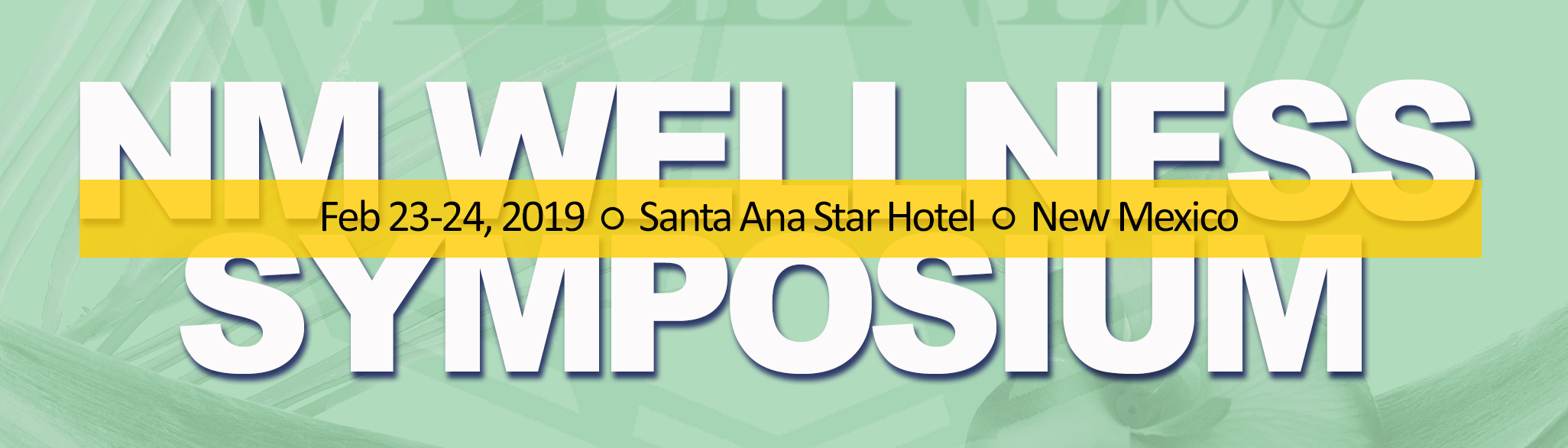 New Mexico Wellness Symposium @ Santa Ana Star Casino | Bernalillo | New Mexico | United States