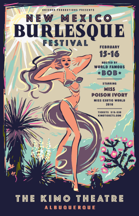 New Mexico Burlesque Festival @ Kimo Theater
